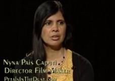 "Nyna Pais Caputi, Director ""Petals in the Dust"""
